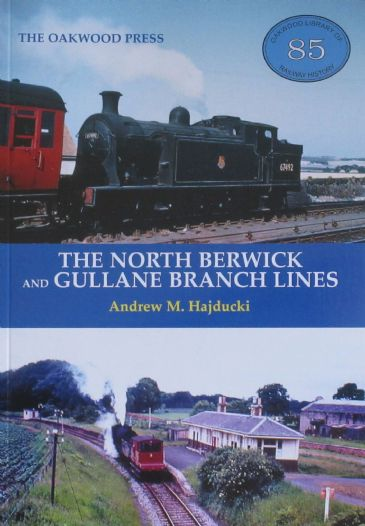 The North Berwick and Gullane Branch Lines, by Andrew M. Hajducki